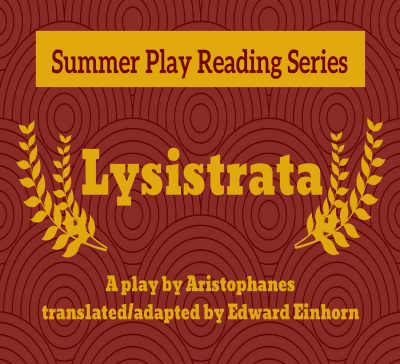 Summer Play Reading Series: Lysistrata by Aristoph...