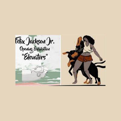 "Felix Jackson, Jr.'s ""Elevators"" Exhibition"