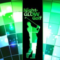 Night of Glow Golf