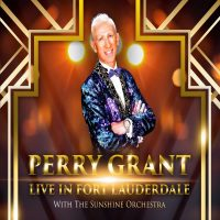 Perry Grant Live in Fort Lauderdale