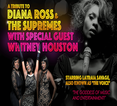 A Tribute to Diana Ross & The Supremes with Special Guest Whitney Houston
