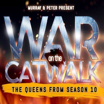 War on the Catwalk: The Queens from Season 10