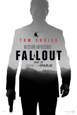 Mission: Impossible Fallout: The IMAX Experience®...