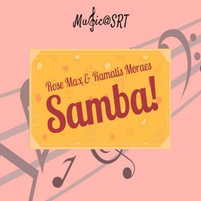 Music@SRT: Samba!