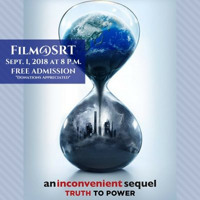 "Film@SRT: ""An Inconvenient Sequel: Truth to Power"""