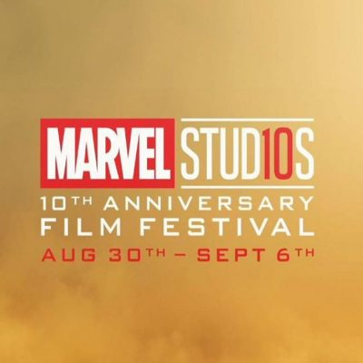 Marvel Studios' 10th Anniversary Film Festival