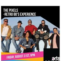 The Pixels at Arts Garage August 31