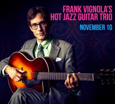 Frank Vignola's Hot Jazz Guitar Trio
