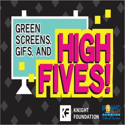 Green Screen, GIFs & High Fives