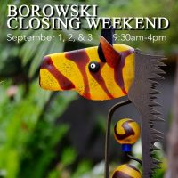 Borowski Closing Weekend