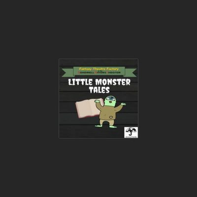 Sensory-Friendly Little Monster Tales