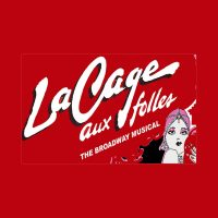 La Cage Aux Folles - The Broadway Musical