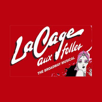 La Cage Aux Folles - The Broadway Musical