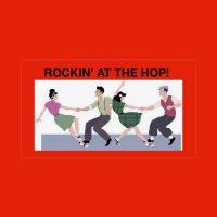 Rockin' At The HOP (CONCERT)