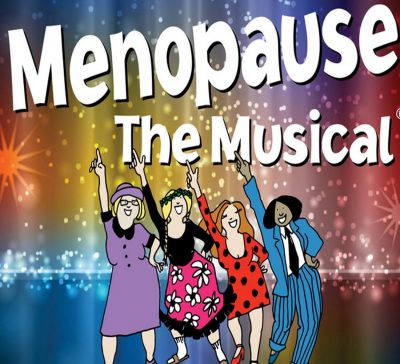 Menopause The Musical Presented