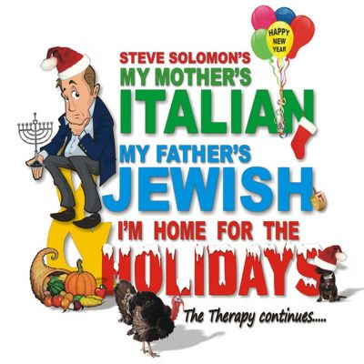 My Mother's Italian, My Father's Jewish, & I'm...