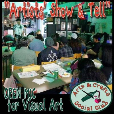 """Artists' Show & Tell"" OPEN MIC for Visual Art..."