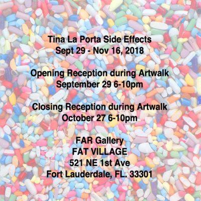 Tina La Porta 'Side Effects' Opening Saturday Sept...