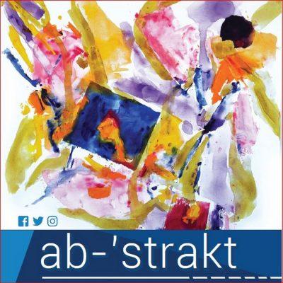 Artist Remarks ab-'strakt