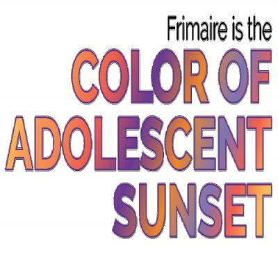 Frimaire is the Color of Adolescent Sunset