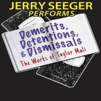 Jerry Seeger Performs Demerits, Detentions, & Dismissals