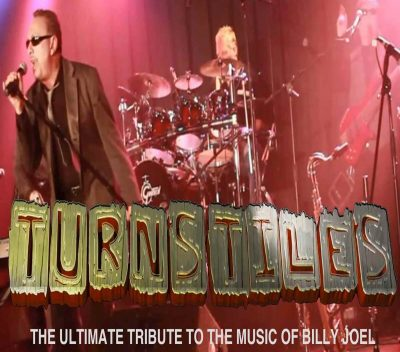 Turnstiles: The Ultimate Tribute to the Music of Billy Joel