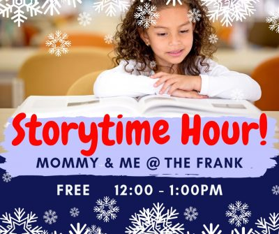 """Mommy and Me"" @ The Frank! Story Time Hour"