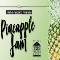Pineapple Jam : A Party In Paradise for Preservation!
