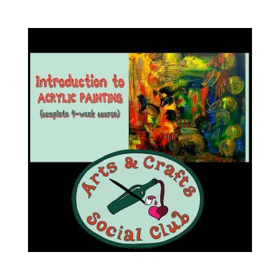 Introduction to ACRYLIC PAINTING (complete 4-week ...