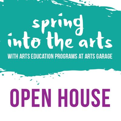 Spring into the Arts Open House