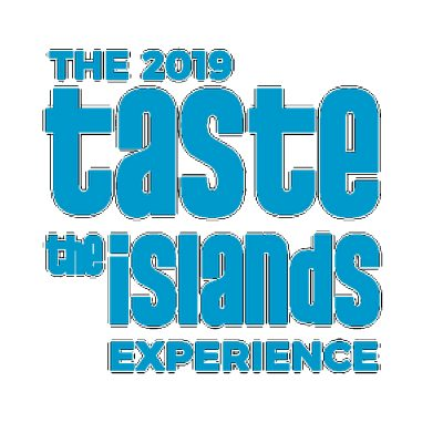 The 2019 Taste the Islands Experience