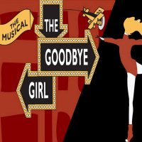The Goodbye Girl: The Musical