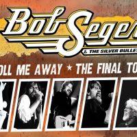 Bob Seger Roll Me Away   The Final Tour