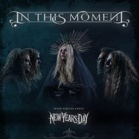 In This Moment With New Years Day