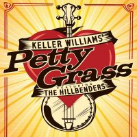 Keller Williams' PettyGrass ft. The HillBenders