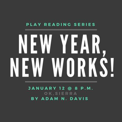 "New Year, New Works! 2019: ""Ok, Sierra"" by Adam ..."