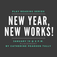 "New Year, New Works! 2019: ""Placement"" by Catherine Pearson Tully"