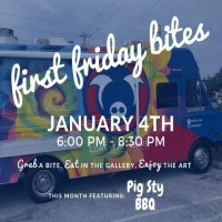 First Friday Bites with Pig Sty BBQ