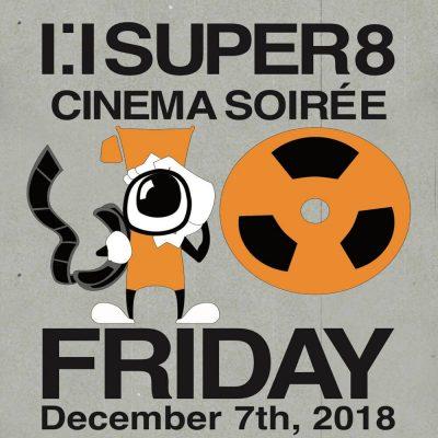 1:1 Super 8 Cinema Soirée X