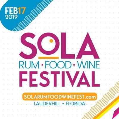 4th Annual Sola Rum, Food & Wine Festival Pres...