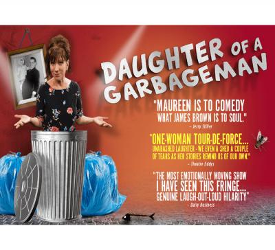 Daughter of A Garbageman