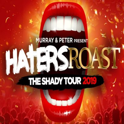 Haters Roast: The Shady Tour