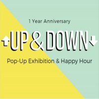 UP & DOWN Pop Up Exhibiton