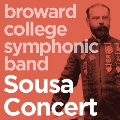Broward College Symphonic Band - Sousa Concert