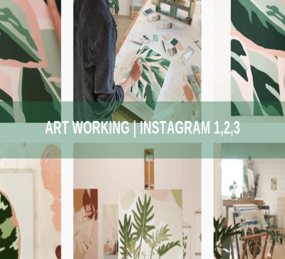 Art Working | Instagram 1, 2, 3