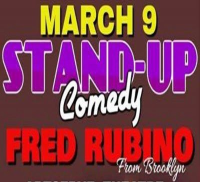 FRED RUBINO COMEDY SHOW with Michael Panzeca