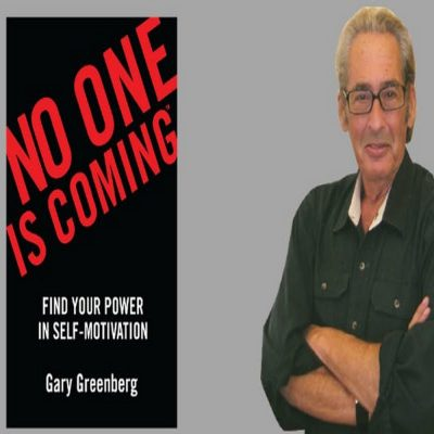 NO ONE IS COMING: Find Your Power In Self-Motivation Workshop