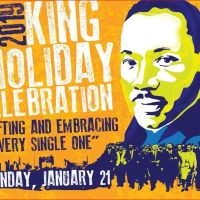 "2019 King Holiday Celebration ""Uplifting and Embracing Every Single One"""