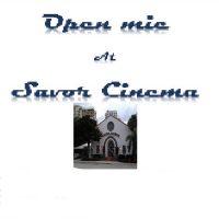 Open Mic at Savor Cinema