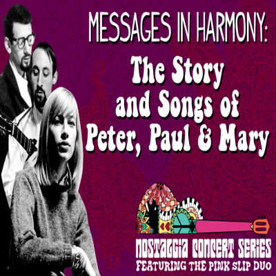 Messages in Harmony: The Story and Song of Peter, Paul and Mary